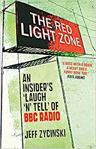 The Red Light Zone – An Insider's Laugh 'n' Tell of BBC