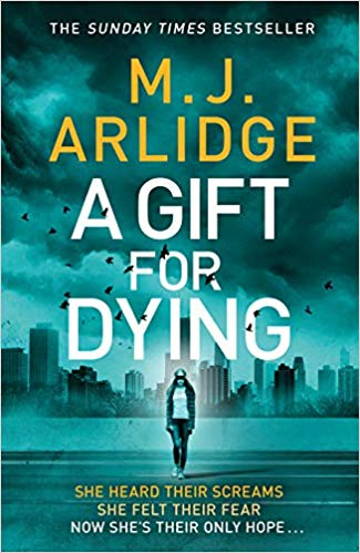A GIFT FOR DYING by M.J. Arlidge @mjarlidge @MichaelJBooks #BlogTour#BookReview